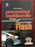 Presentasi multimedia dengan macromedia flash