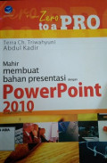 Mahir membuat bahan presentasi dengan power point 2010