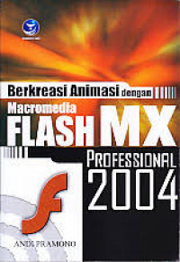 Image of Berkreasi animasi dengan macromedia flash mx profesional 2004